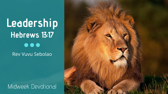 Leadership - Hebrews 13:17 | TMC Bloem